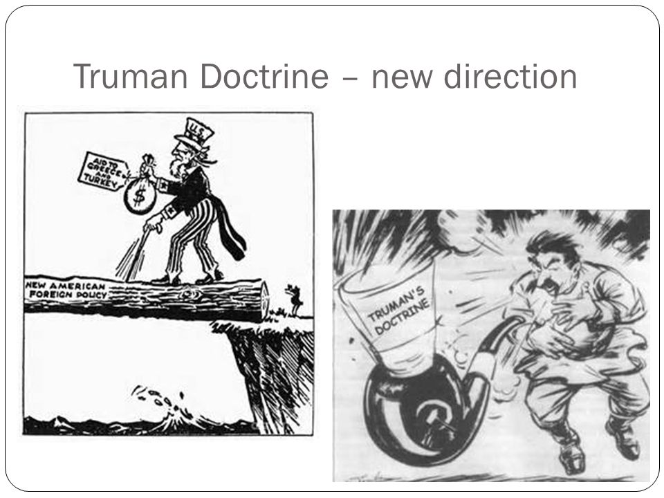 Truman Doctrine – new direction