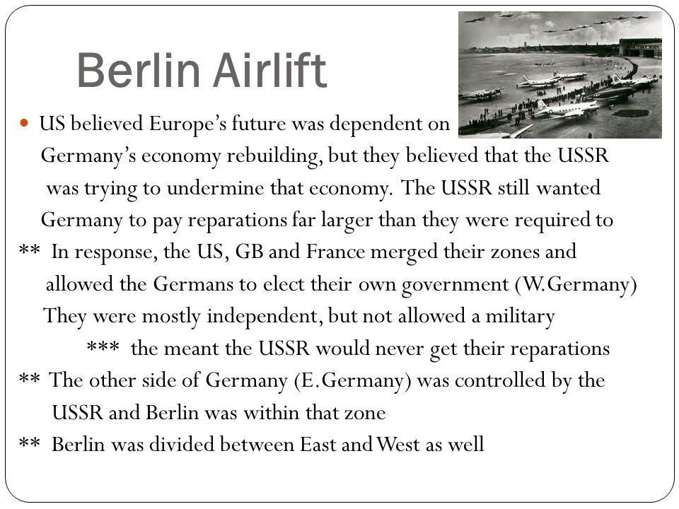 Berlin Airlift US believed Europe's future was dependent on