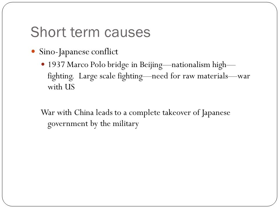 Short term causes Sino-Japanese conflict