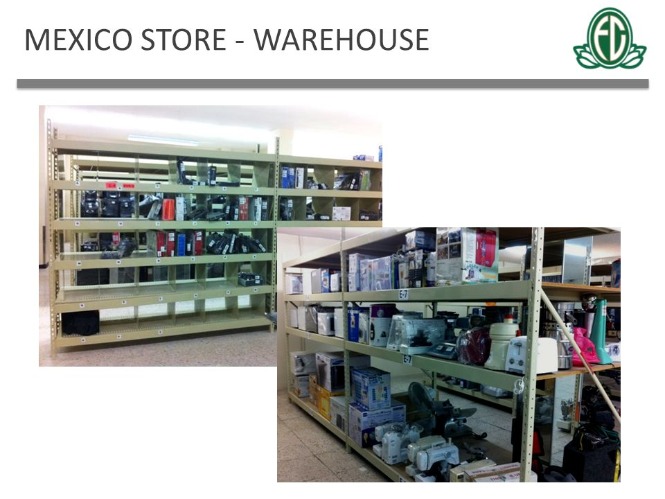 MEXICO STORE - WAREHOUSE