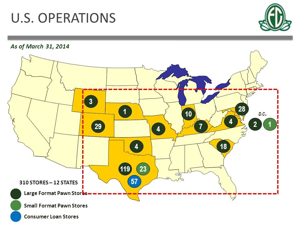 U.S. OPERATIONS As of March 31, 2014. 3. 28. 1. 10. D.C. 4. 2. 1. 29. 7. 4. 4. 18. 119.