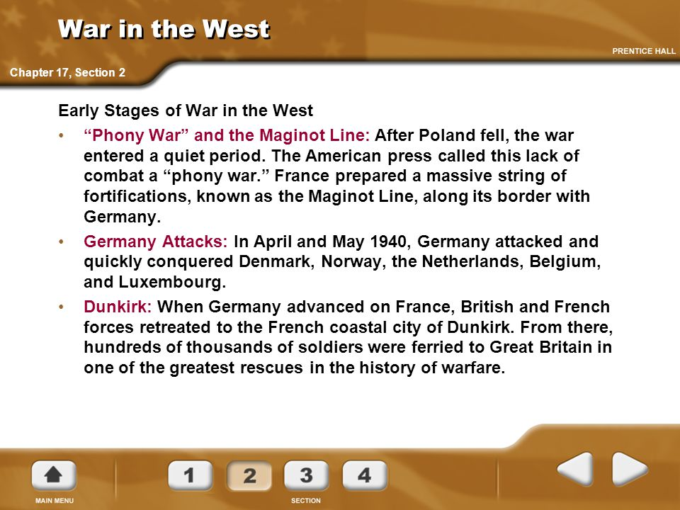 War in the West Early Stages of War in the West