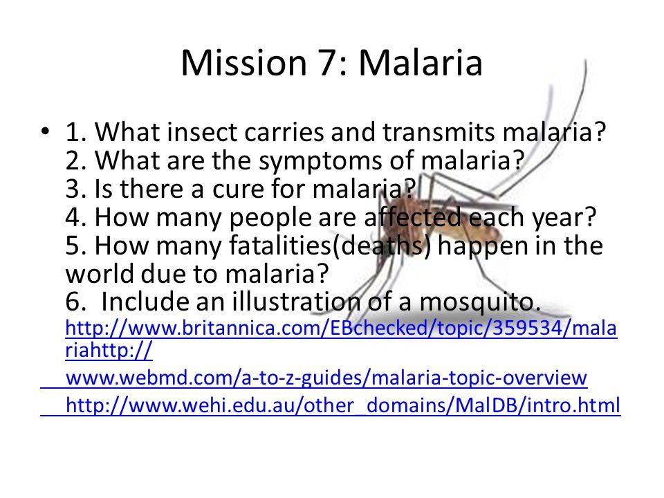 Mission 7: Malaria