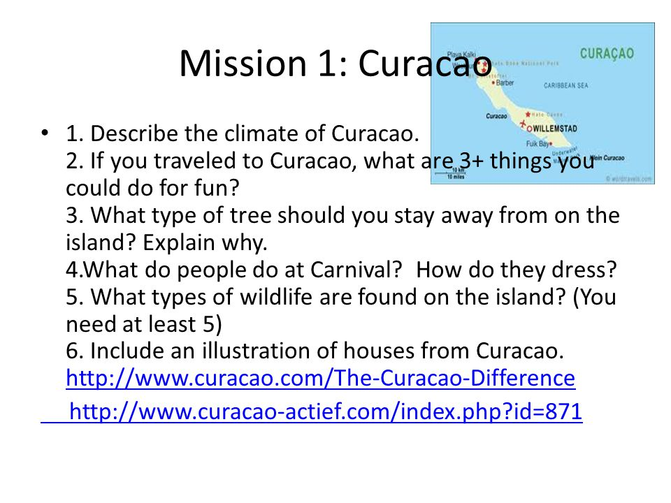 Mission 1: Curacao