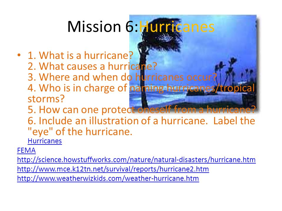 Mission 6:Hurricanes