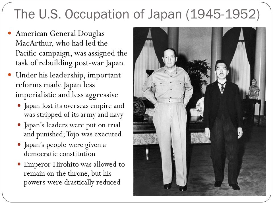 The U.S. Occupation of Japan (1945-1952)