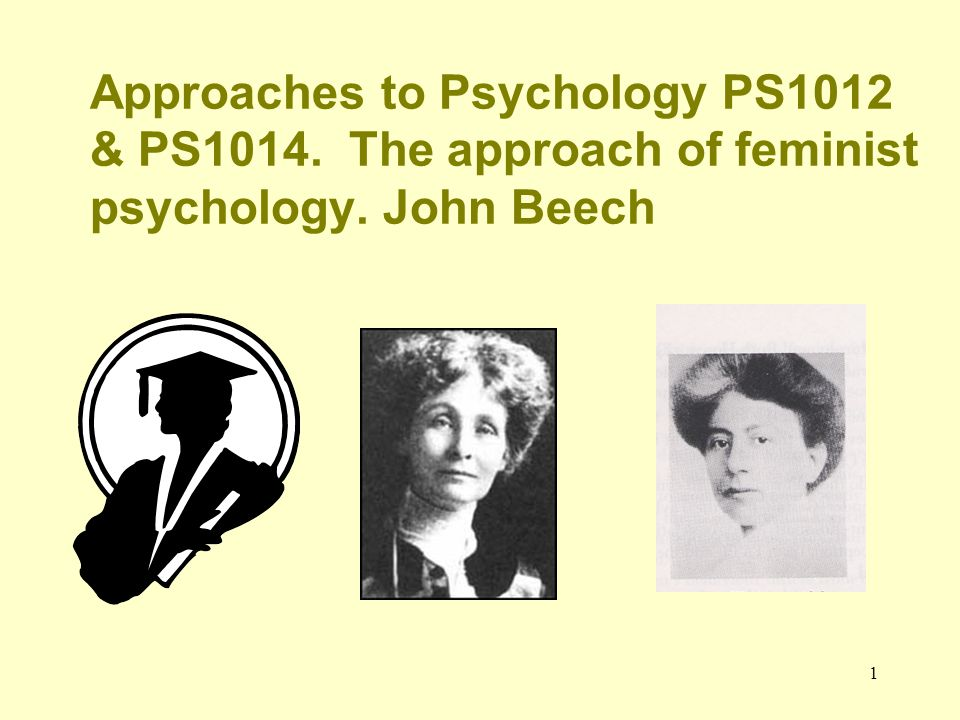Approaches to Psychology PS1012 & PS1014
