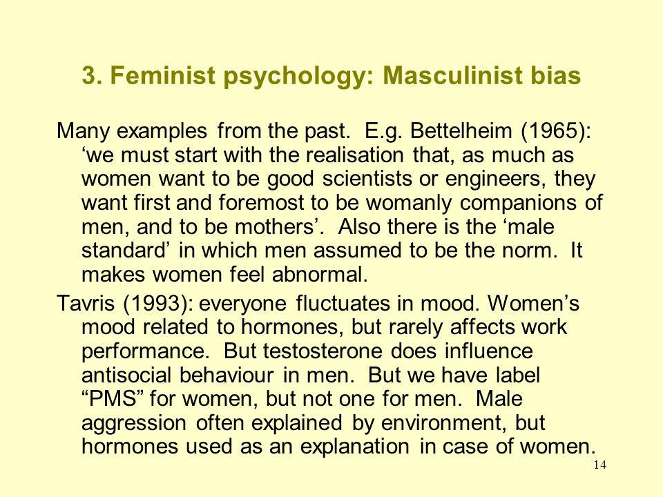 3. Feminist psychology: Masculinist bias