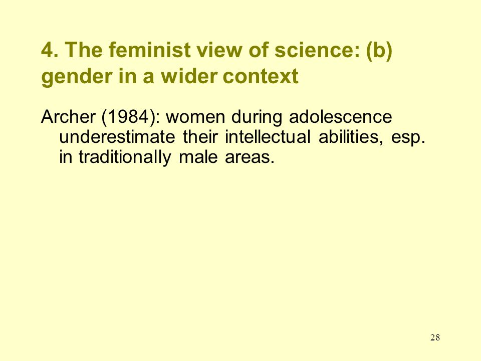 4. The feminist view of science: (b) gender in a wider context