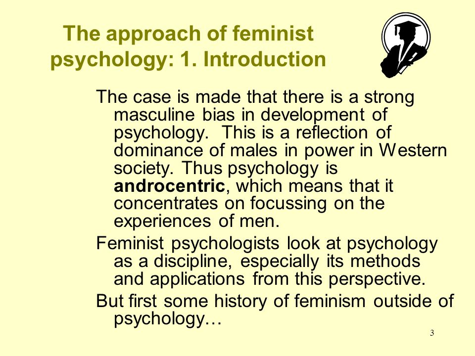 The approach of feminist psychology: 1. Introduction