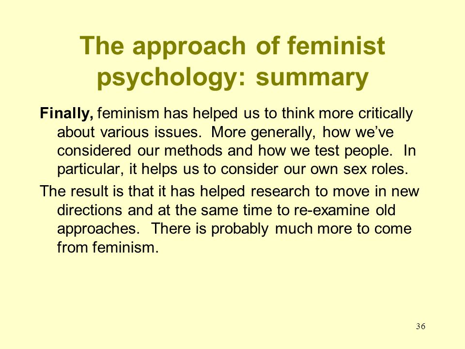 The approach of feminist psychology: summary