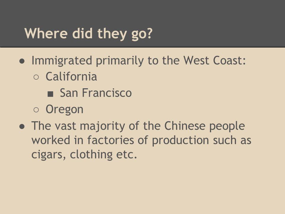 Where did they go Immigrated primarily to the West Coast: California