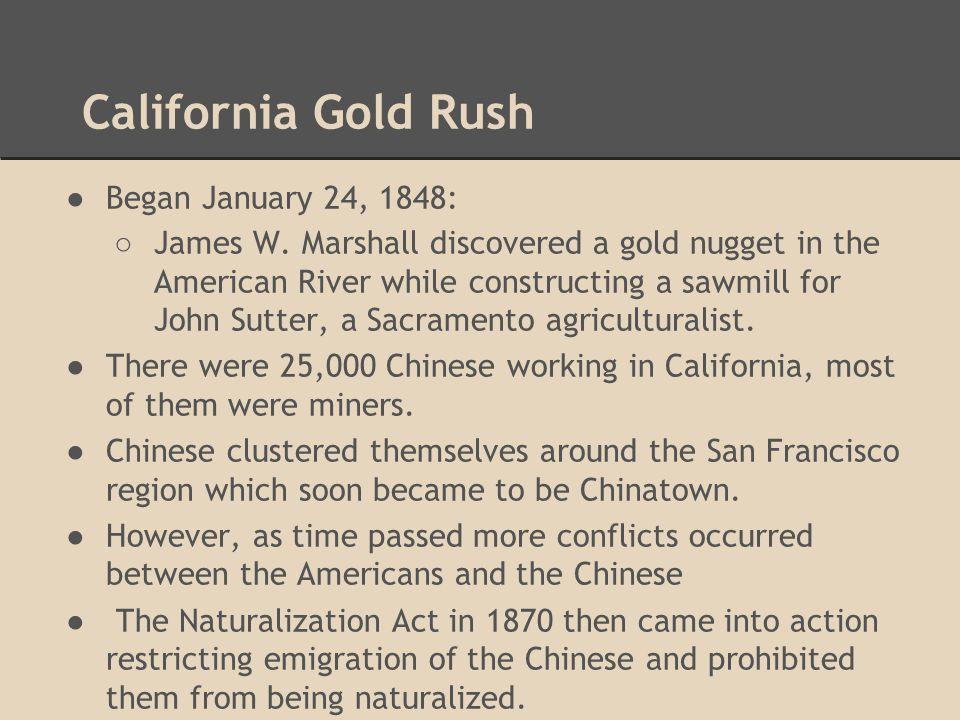California Gold Rush Began January 24, 1848: