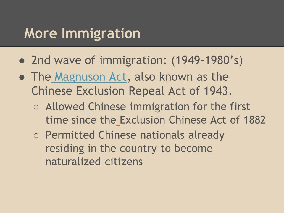 More Immigration 2nd wave of immigration: (1949-1980's)