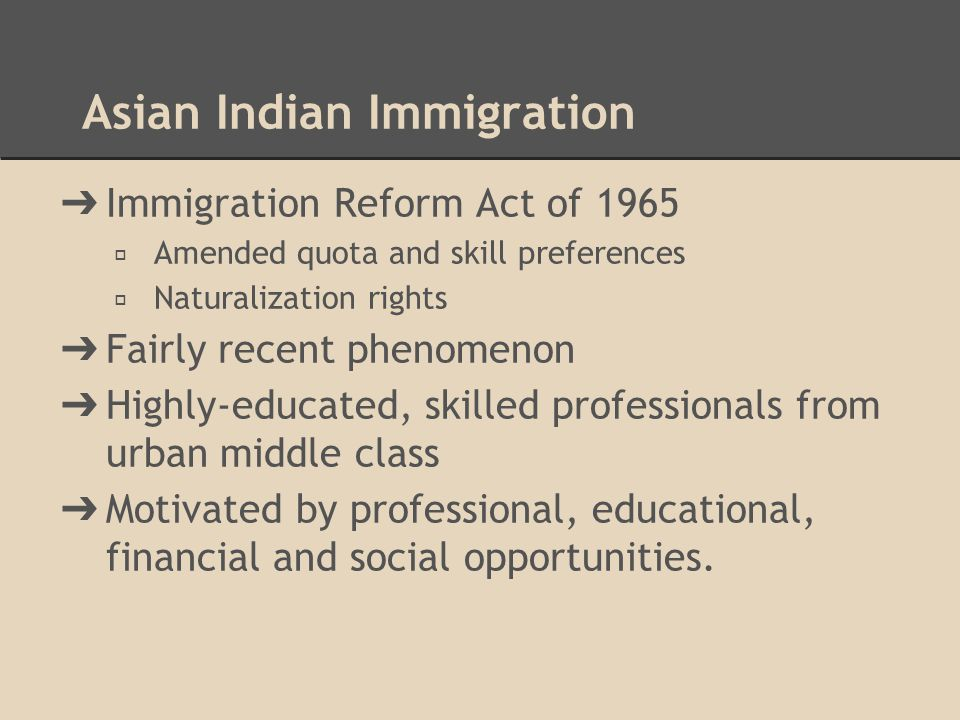 Asian Indian Immigration