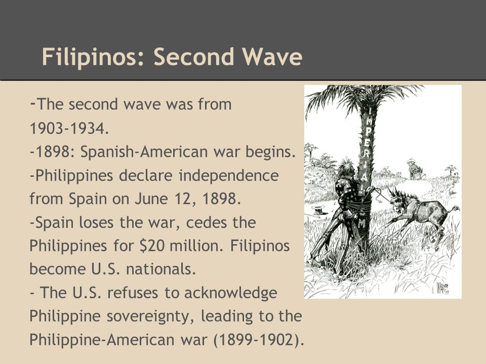 Filipinos: Second Wave
