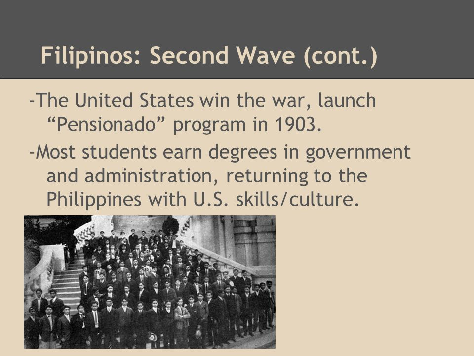 Filipinos: Second Wave (cont.)
