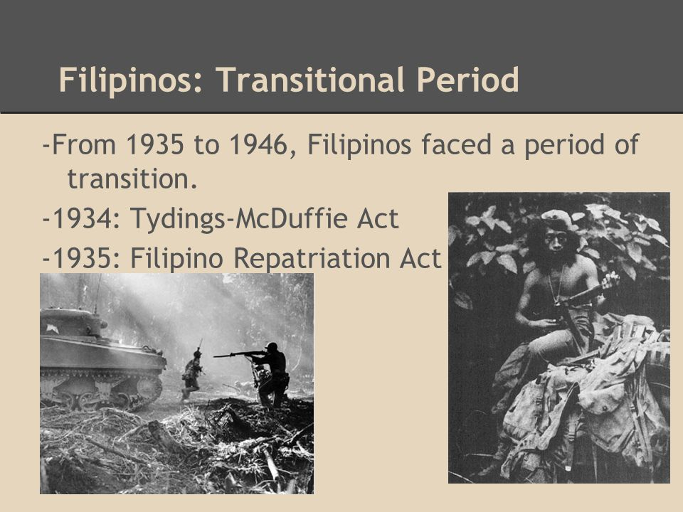 Filipinos: Transitional Period