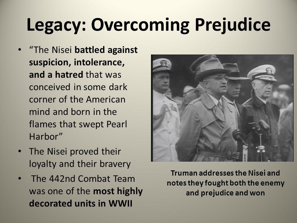 Legacy: Overcoming Prejudice