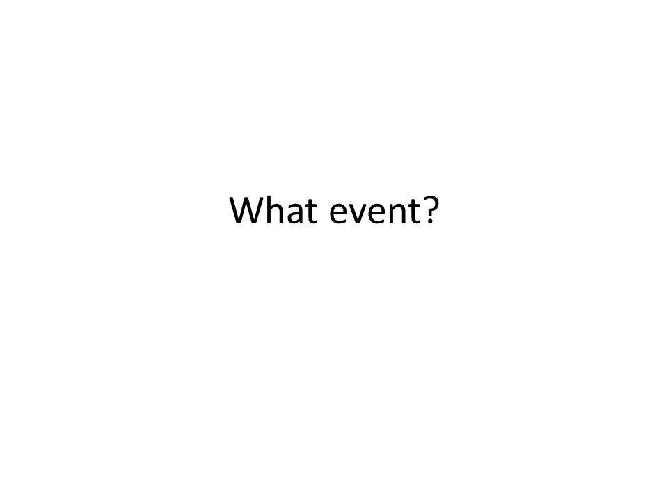 What event