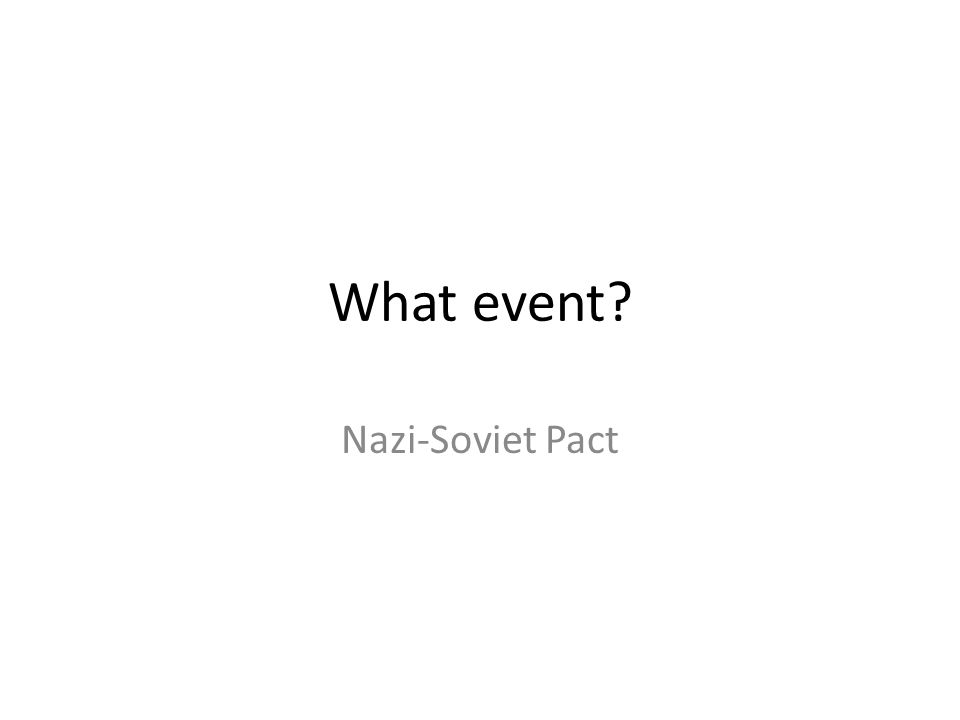 What event Nazi-Soviet Pact