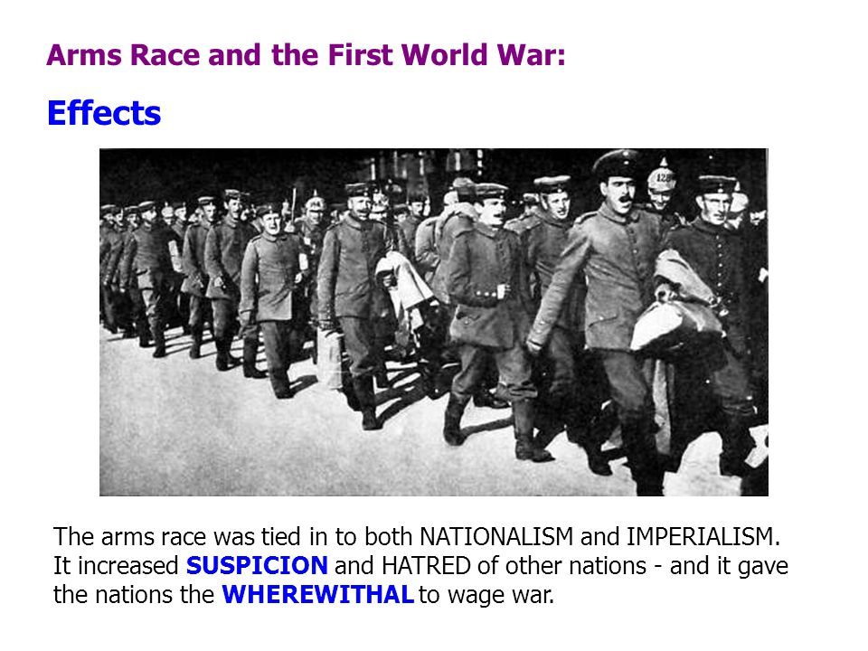 Effects Arms Race and the First World War: