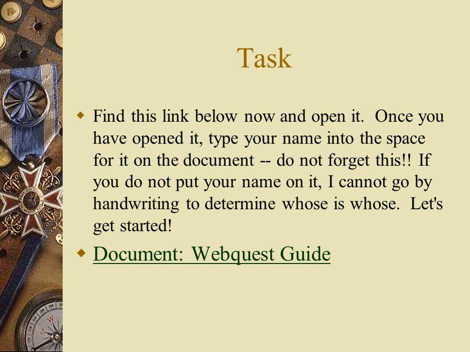 Task Document: Webquest Guide