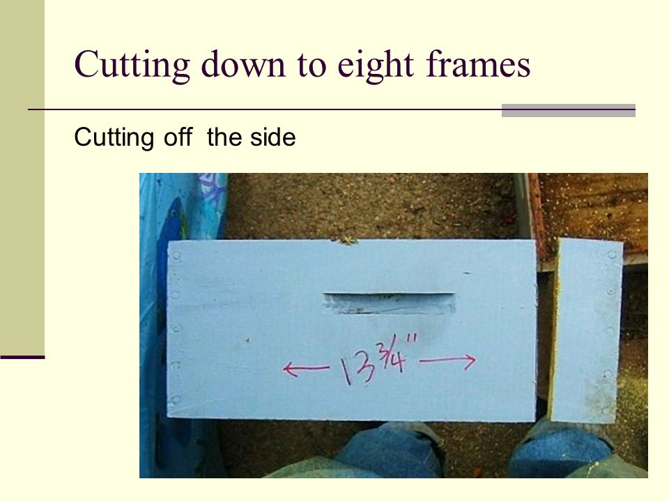 Cutting down to eight frames