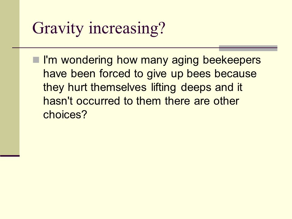 Gravity increasing