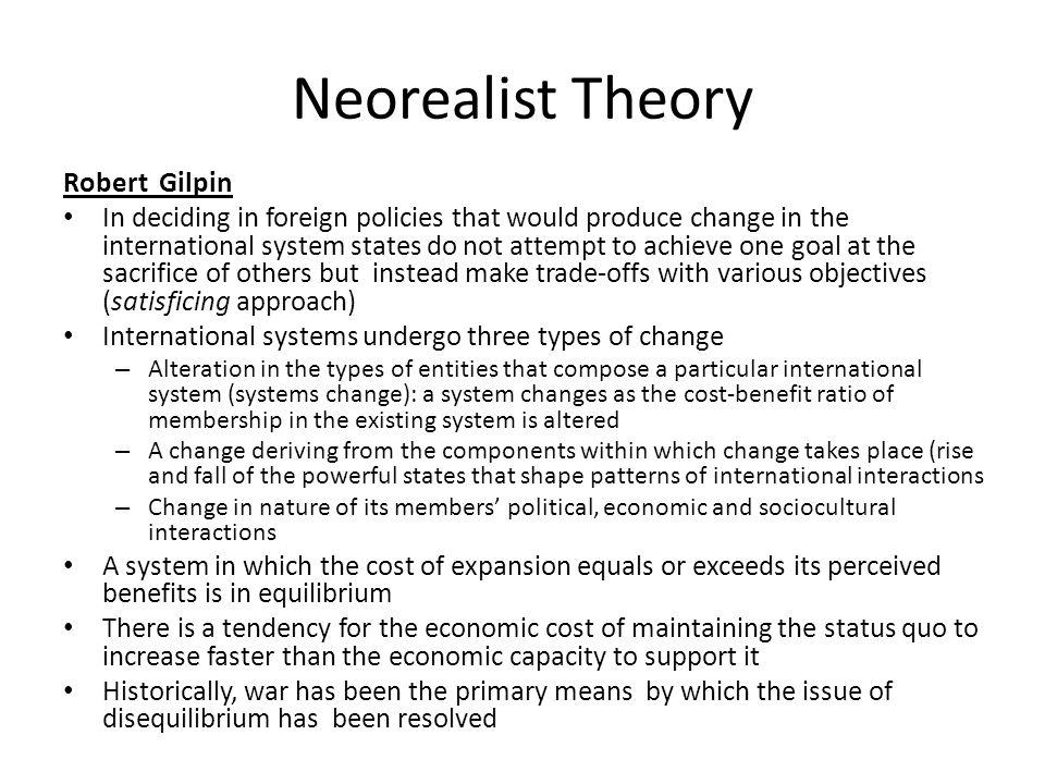 Neorealist Theory Robert Gilpin