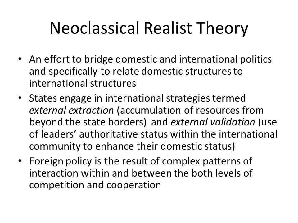 Neoclassical Realist Theory