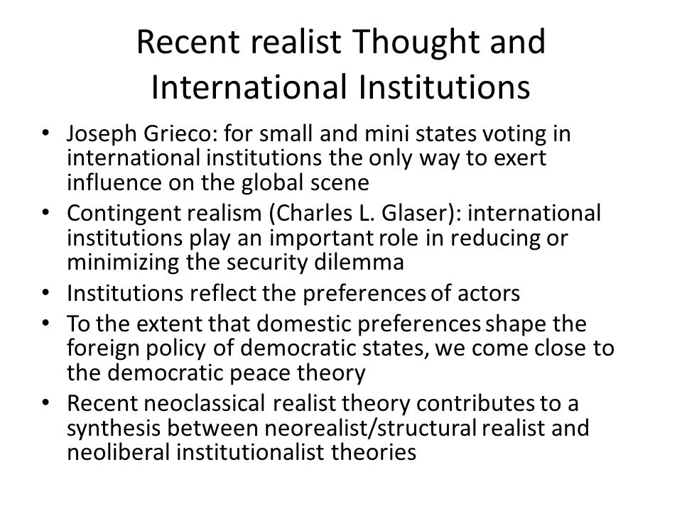 Recent realist Thought and International Institutions