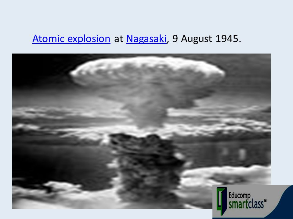 Atomic explosion at Nagasaki, 9 August 1945.