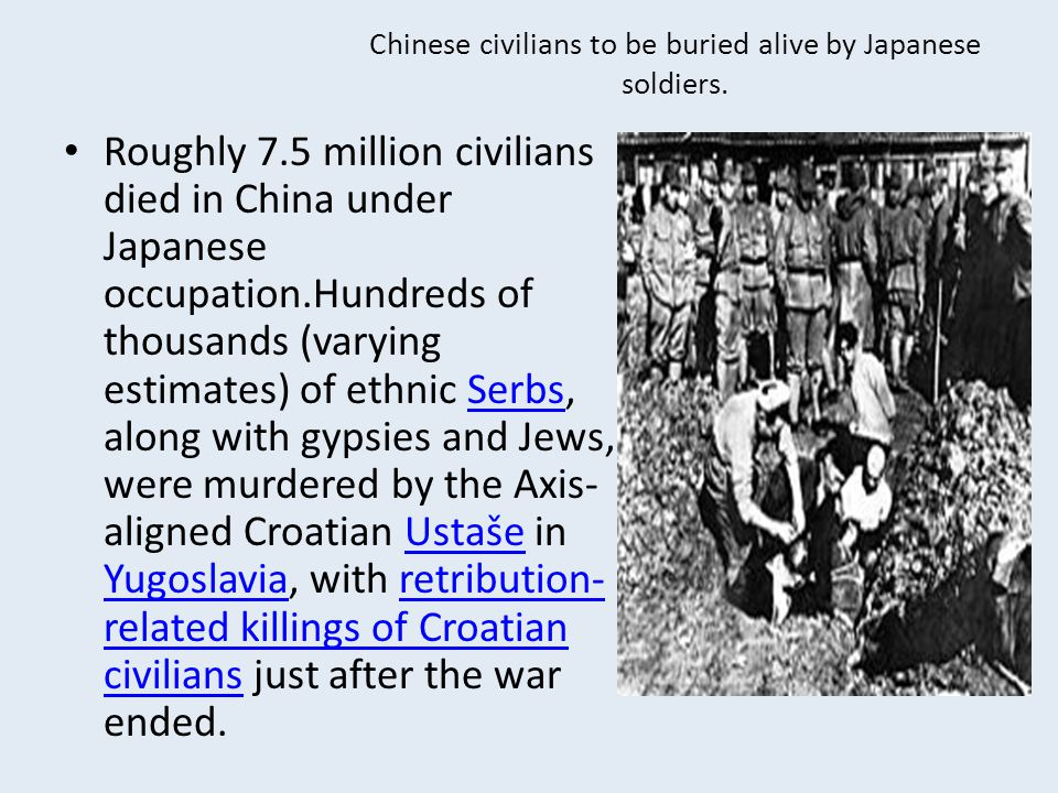 Chinese civilians to be buried alive by Japanese soldiers.