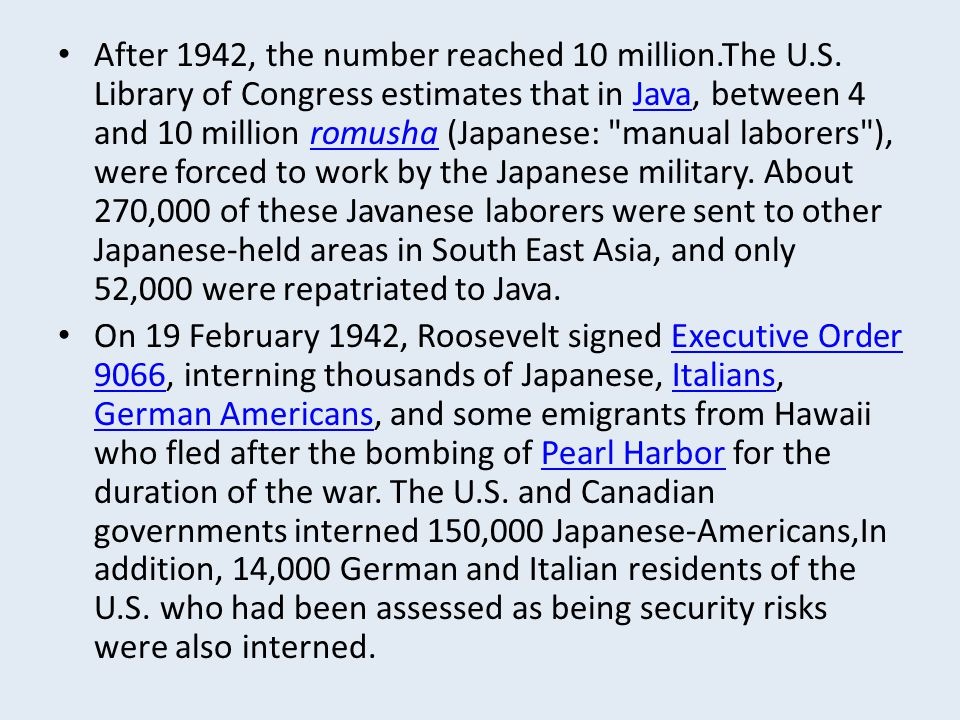 After 1942, the number reached 10 million. The U. S