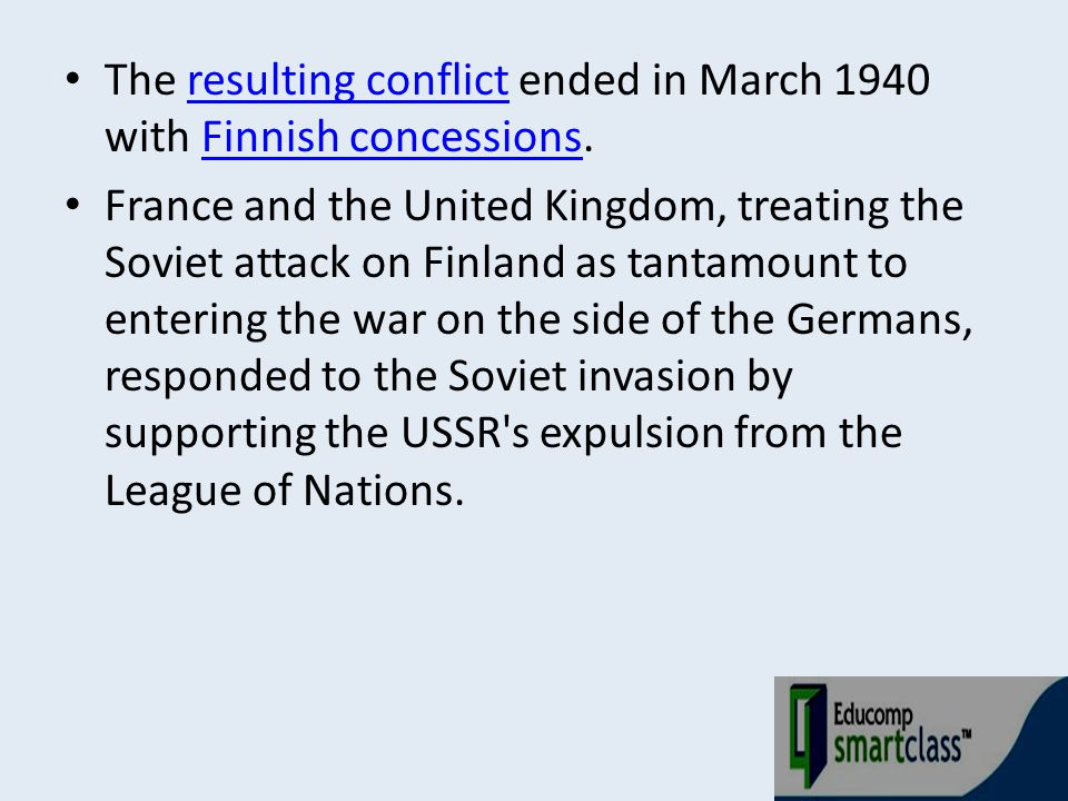 The resulting conflict ended in March 1940 with Finnish concessions.