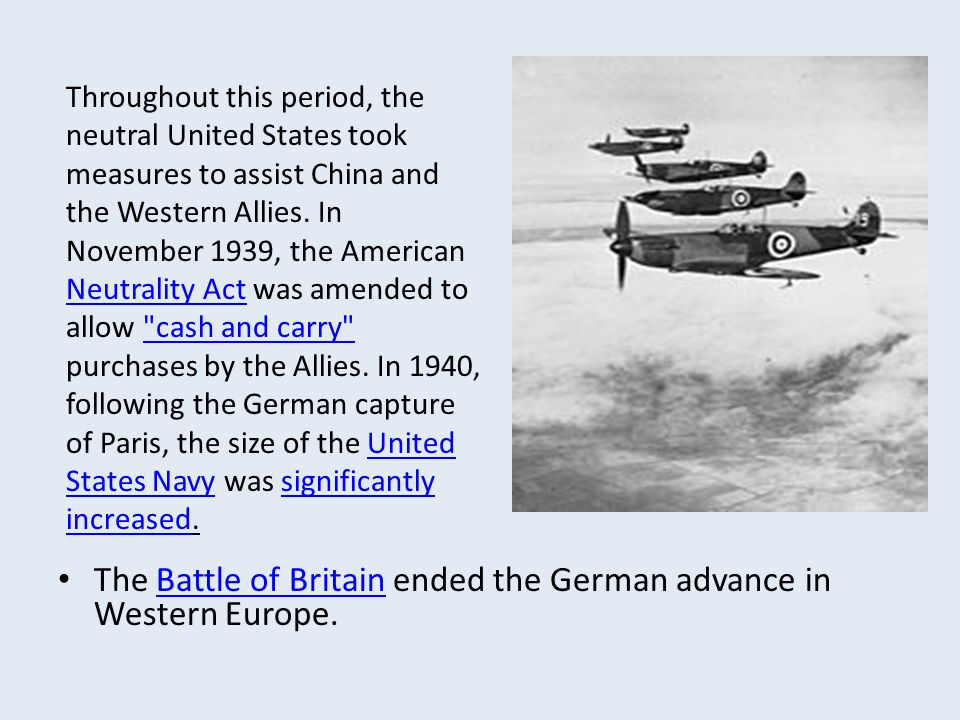 The Battle of Britain ended the German advance in Western Europe.