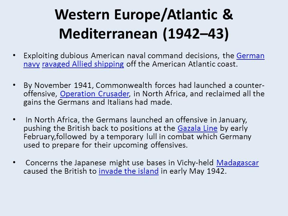 Western Europe/Atlantic & Mediterranean (1942–43)
