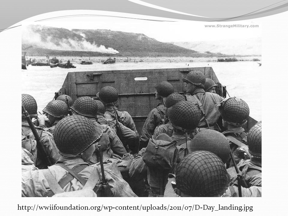 http://wwiifoundation. org/wp-content/uploads/2011/07/D-Day_landing
