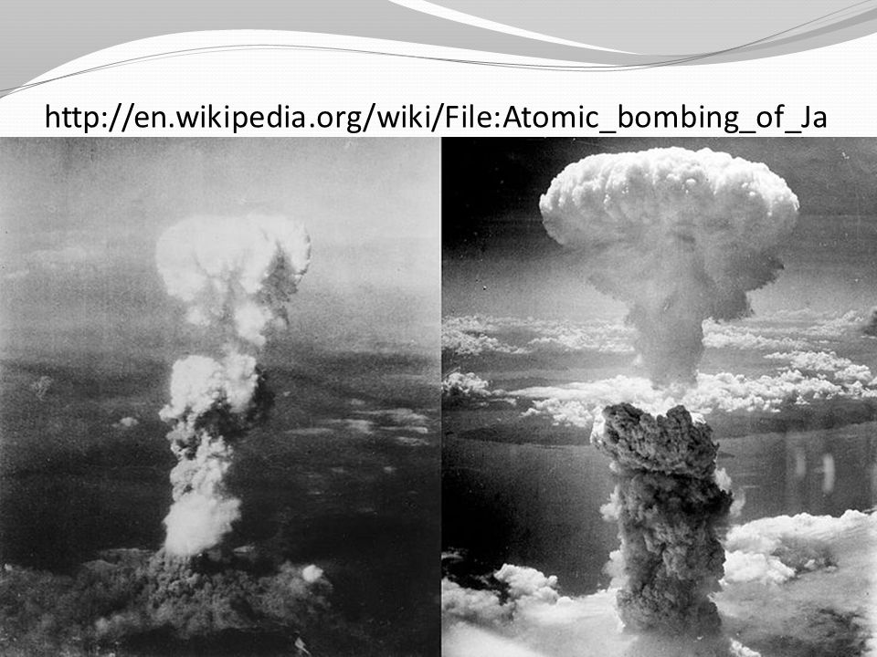 http://en.wikipedia.org/wiki/File:Atomic_bombing_of_Japan.jpg