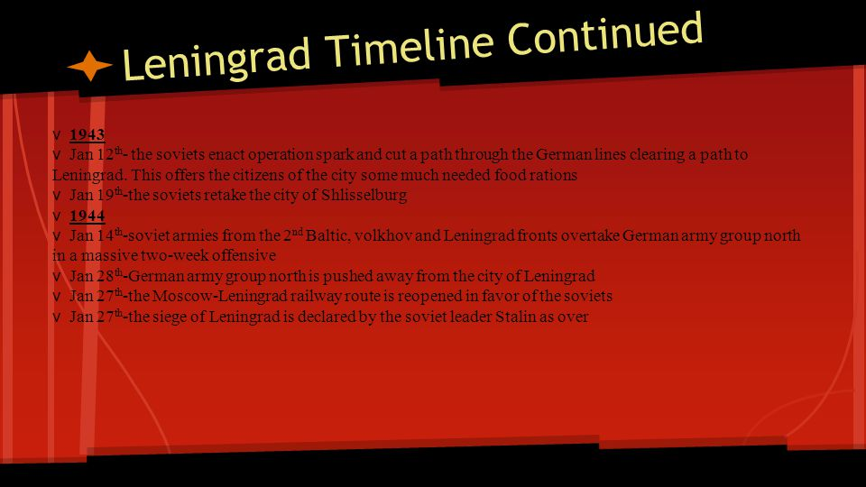 Leningrad Timeline Continued