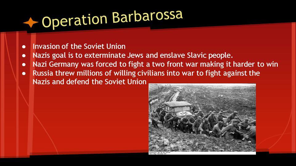 Operation Barbarossa Invasion of the Soviet Union