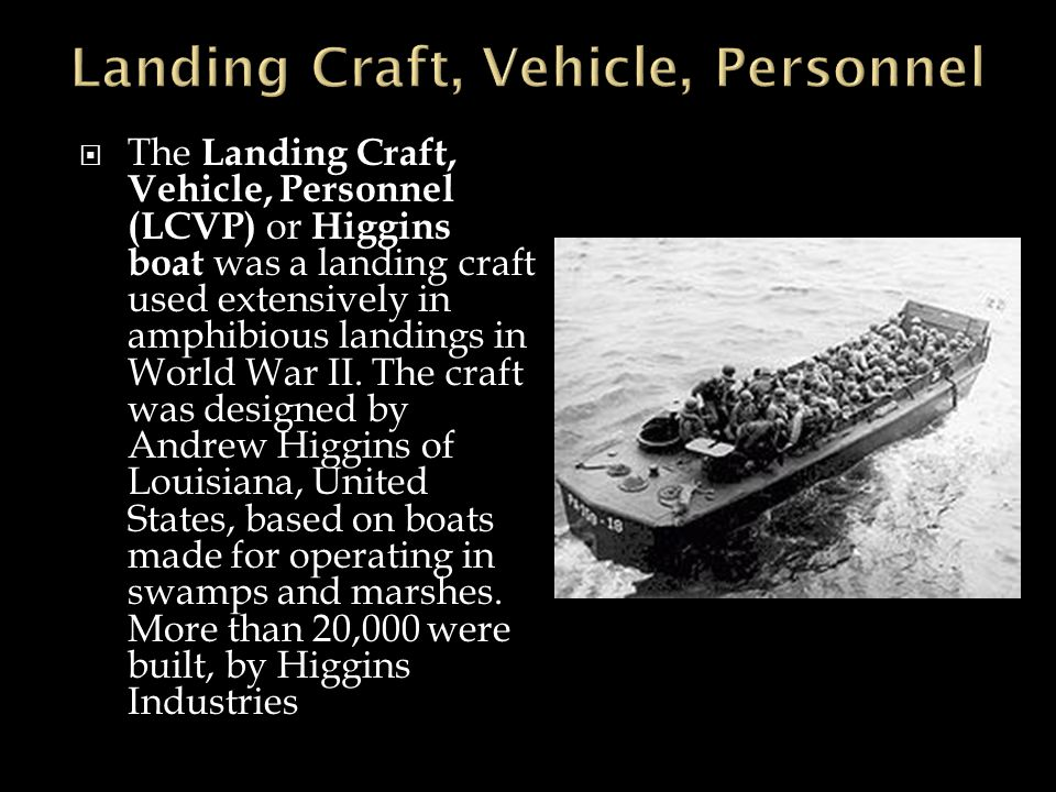 Landing Craft, Vehicle, Personnel