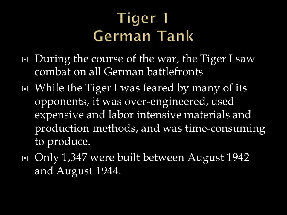 Tiger 1 German Tank During the course of the war, the Tiger I saw combat on all German battlefronts.