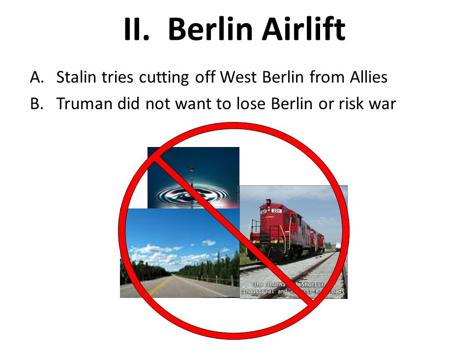 Berlin Airlift Stalin tries cutting off West Berlin from Allies
