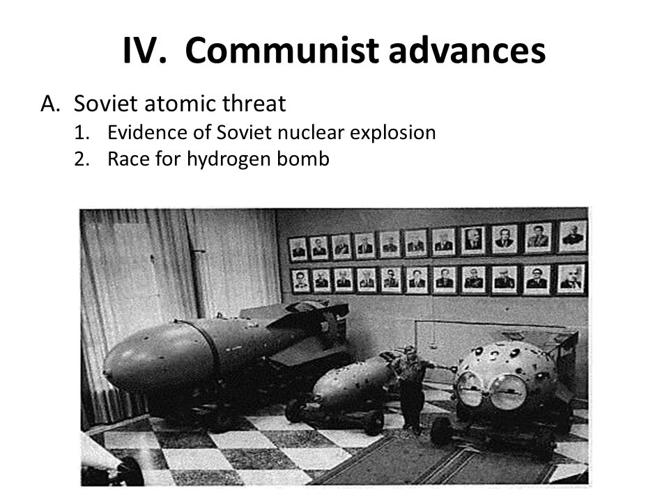 Communist advances Soviet atomic threat