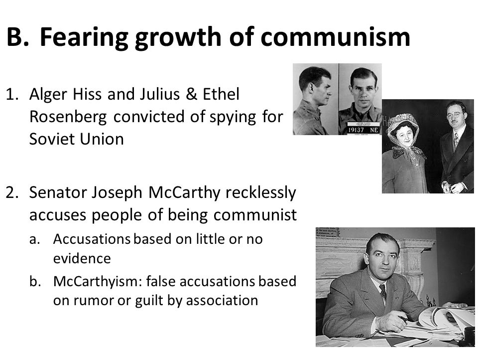 Fearing growth of communism