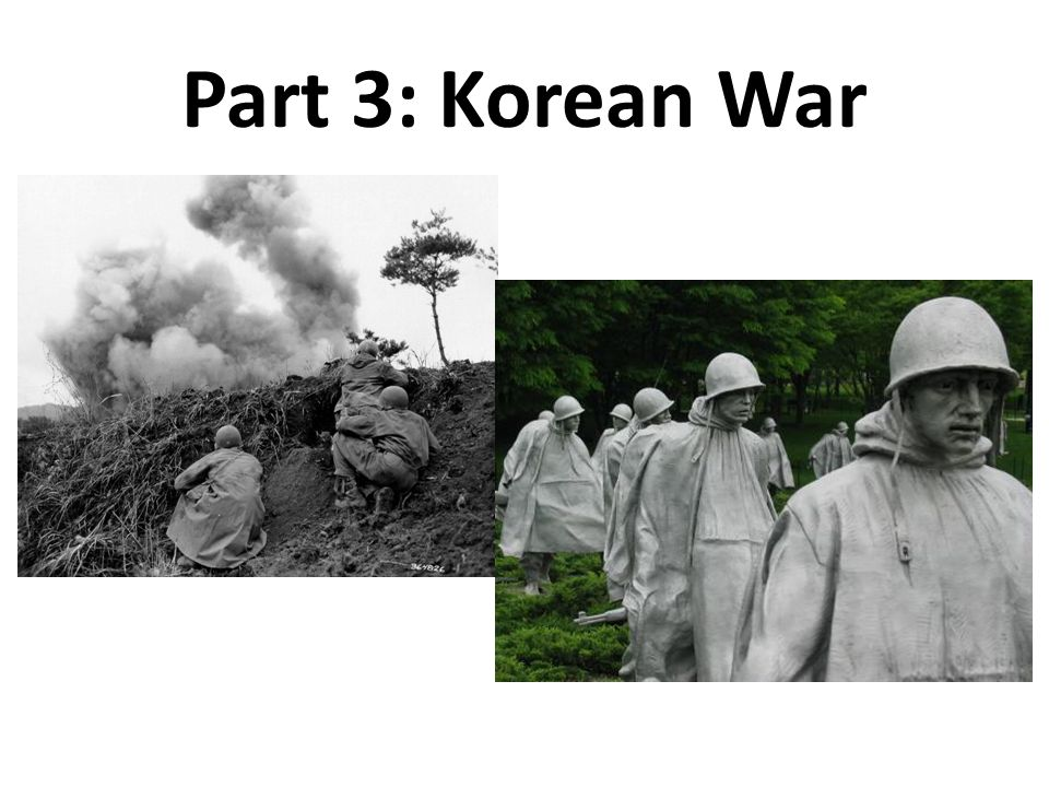 Part 3: Korean War