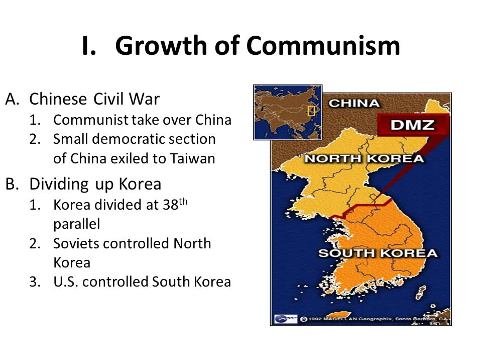 Growth of Communism Chinese Civil War Dividing up Korea