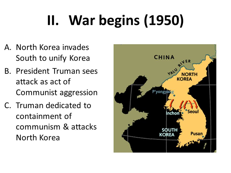 War begins (1950) North Korea invades South to unify Korea